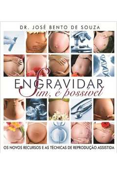 ENGRAVIDAR - SIM E POSSIVEL