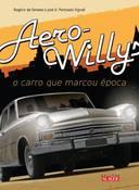 Aero-willys: o Carro Que Marcou época