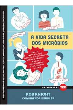 Vida Secreta dos Microbios A