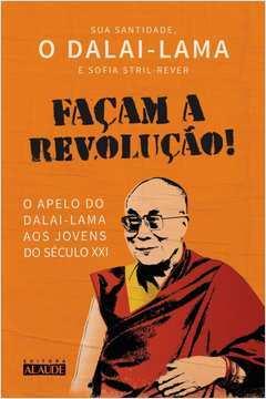 Façam a Revolução! O Apelo do Dalai-Lama aos Jovens