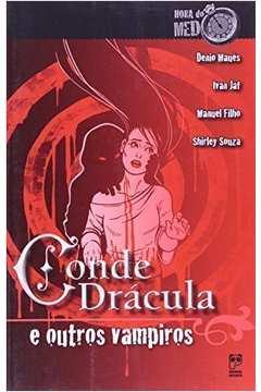 Conde Drácula e Outros Vampiros - Colecão Hora do Medo