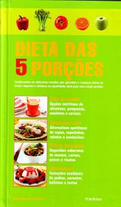 Dietas das 5 Porcoes