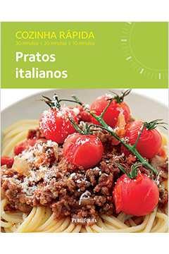 Cozinha Rápida: Pratos Italianos