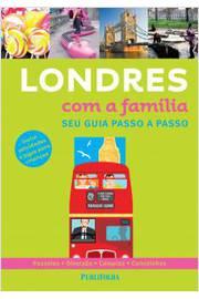 LONDRES COM A FAMILIA - SEU GUIA PASSO A PASSO