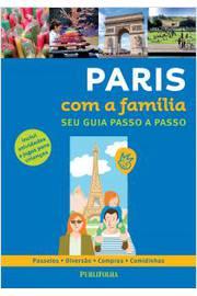 PARIS COM A FAMILIA - SEU GUIA PASSO A PASSO