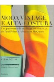 Moda Vintage e Alta-Costura : Um panorama de estilistas do século XX,
