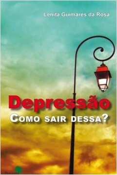 depressão - como sair dessa?