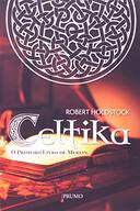 Celtika - o Primeiro Livro de Merlin