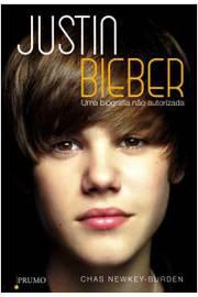 Justin Bieber uma Biografia Nao Autorizada