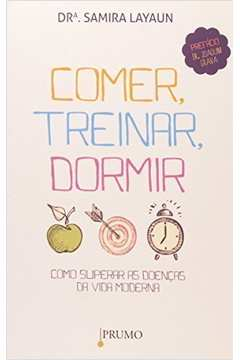 COMER, TREINAR, DORMIR