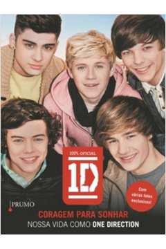 Coragem para Sonhar Nossa Vida Como One Direction