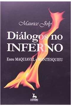 Diálogos no Inferno Entre Maquiavel e Montesquieu
