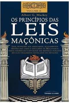 Os Princípios das Leis Maçônicas - Volume Ii