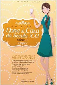 Colecão Dona de Casa do Século XXI - Volume 3