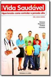 Hipertensão: Como Controlar a Pressão Alta