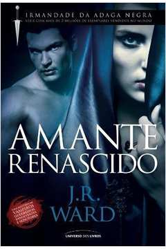 AMANTE RENASCIDO - IRMANDADE DA ADAGA NEGRA - (10)