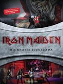 Iron Maiden/biografia Ilustrada