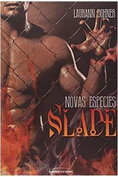 Slade - Novas Espécies - Volume 2