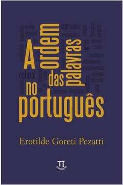 A Ordem das Palavras no Portugues