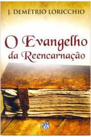 Evangelho da Reencarnacão, O