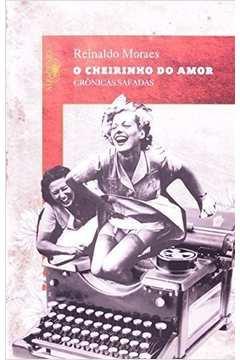 O Cheirinho do Amor Cronicas Safadas