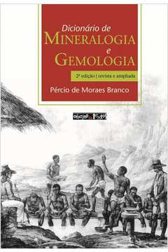 Dicionario De Mineralogia E Gemologia Ed. 2