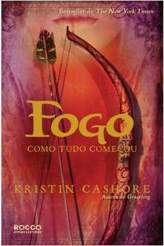 FOGO - COMO TUDO COMEÇOU
