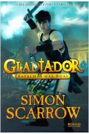 Gladiador - Batalha Nas Ruas