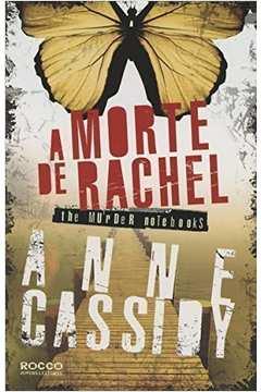Morte de Rachel, A