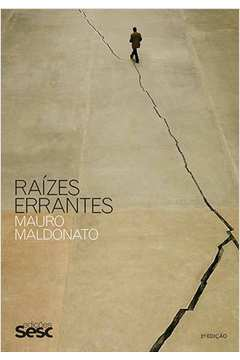 Raízes Errantes - Co-edicão Editora 34