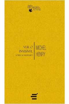 Ver o Invisível. Sobre Kandinsky