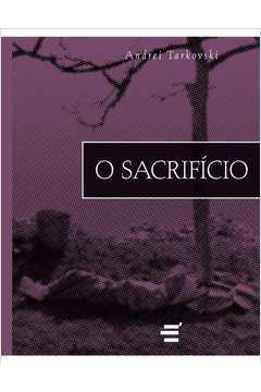 O sacrifício: roteiro