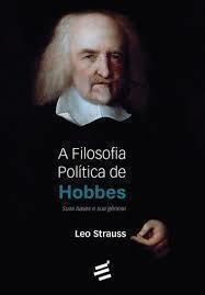 Filosofia Política de Hobbes, A: Suas Bases e sua Gênese