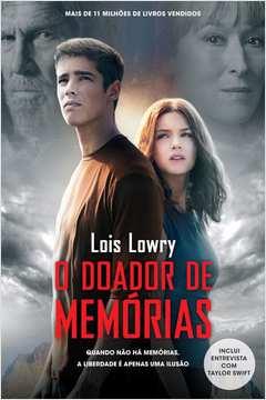 Doador de Memórias, O: Quando Não Há Memórias, a Liberdade É Apenas uma Ilusão