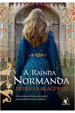 Rainha Normanda, A