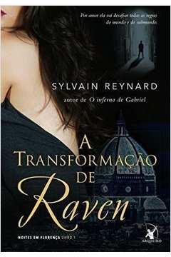 A transformação de Raven Noites em Florença Livro 1