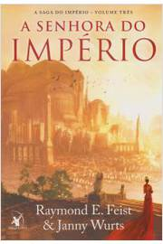 A Senhora do Imperio - a Saga do Imperio - Vol. 3