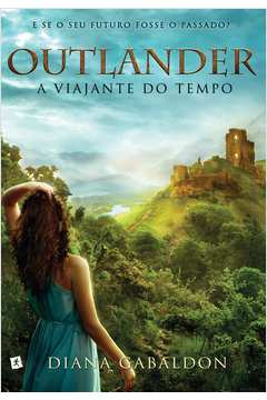 OUTLANDER - A VIAJANTE DO TEMPO - 1