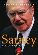 Sarney - A Biografia