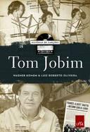 Histórias de Canções: Tom Jobim