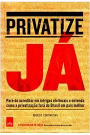 PRIVATIZE JÁ