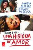 Daniela e Malu uma História de Amor