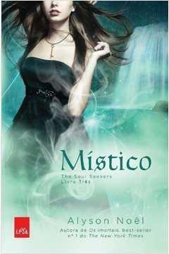 Místico the Soul Seekers- Livro 3