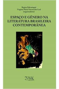 Espaço e Gênero na Literatura Brasileira Contemporânea