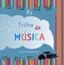 Trilha da Música - Vol.1