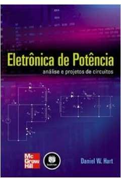 Eletronica de Potencia Analise e Projetos de Circuitos