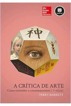 A CRITICA DE ARTE 3ED.