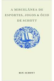 A Miscelânea de Esportes, Jogos e Ócio de Schott