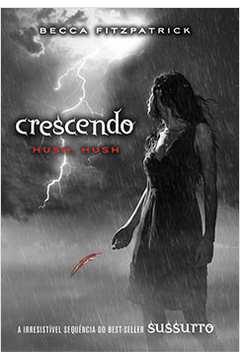 Crescendo (hush, Hush Vol. 2)