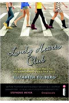 Lonely Hearts Club - Porque Ninguem Precisa De